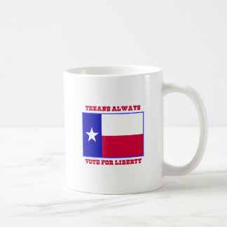 Texans Always Vote For Freedom Coffee Mugs