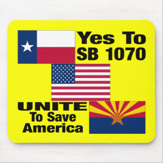 Texans For Arizona - Yes To SB 1070 Mouse Pads