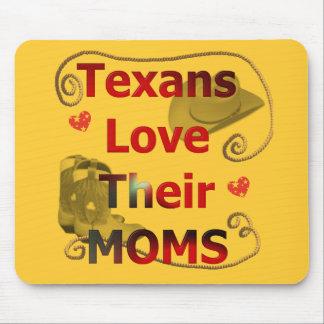 Texans Love their Moms Mousepads