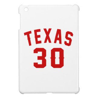Texas 30 Birthday Designs iPad Mini Cover