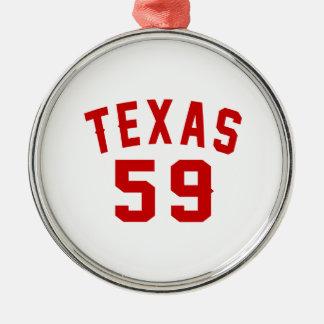 Texas 59 Birthday Designs Metal Ornament