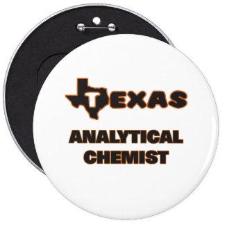 Texas Analytical Chemist 6 Inch Round Button