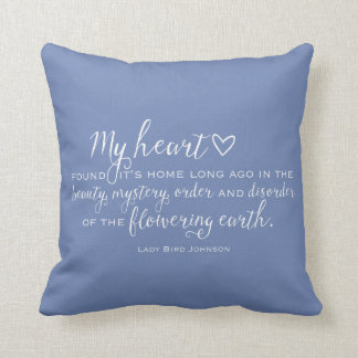 Texas Bluebonnet Wildflower Quote Throw Pillow