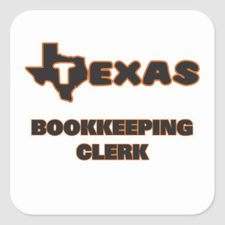 Texas Bookkeeping Clerk Square Sticker