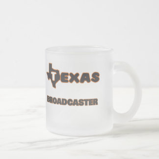 Texas Broadcaster 10 Oz Frosted Glass Coffee Mug