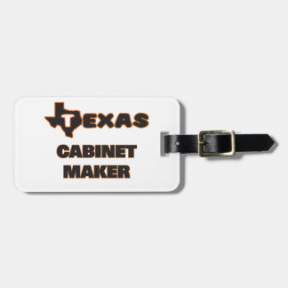 Texas Cabinet Maker Tags For Bags