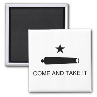 Texas, Come and Take It 2 Inch Square Magnet