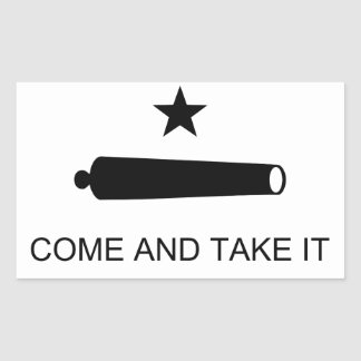 Texas Come and Take It Rectangle Sticker