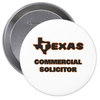 Texas Commercial Solicitor 4 Inch Round Button