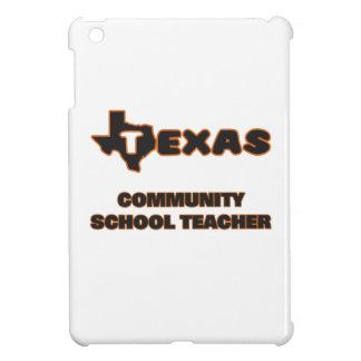Texas Community School Teacher Case For The iPad Mini