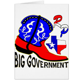 Texas Cowboy Boot Crushing Big Government Greeting Card