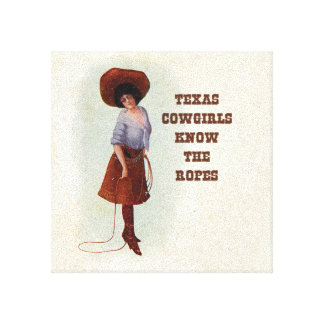 Texas Cowgirls Know the Ropes Vintage Cowgirl Art Canvas Print