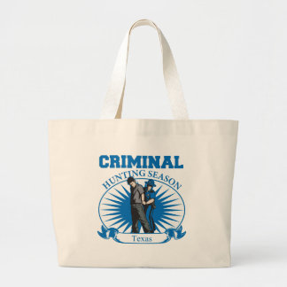 Texas Criminal Hunting Season Large Tote Bag