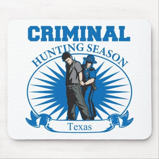 Texas Criminal Hunting Season Mouse Pad