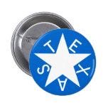 Texas De Zavala Flag Pen Buttons