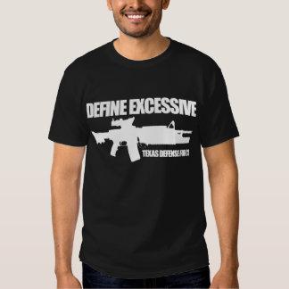 "Texas Defense Force ""Define Excessive"" Dark Tee Shirt"