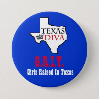 Texas Diva - G.R.I.T. = Girls Raised In Texas Pinback Button