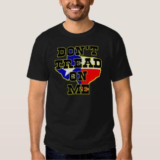 Texas, Don't Tread On Me T Shirts