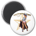 """Texas Eclectic : """"Cowgirl Up"""" Chaps Pin-Up #1 Fridge Magnet"""