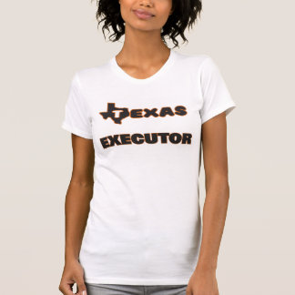 Texas Executor T-shirt