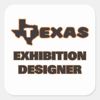 Texas Exhibition Designer Square Sticker