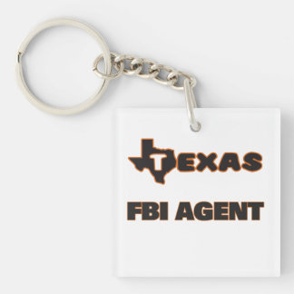 Texas Fbi Agent Single-Sided Square Acrylic Keychain