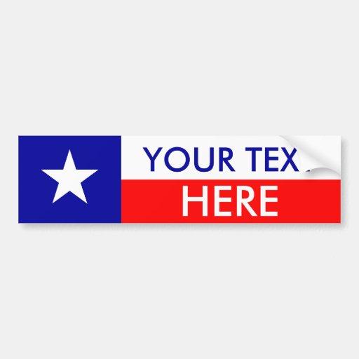 Texas Flag Create Your Own Car Bumper Sticker Zazzle