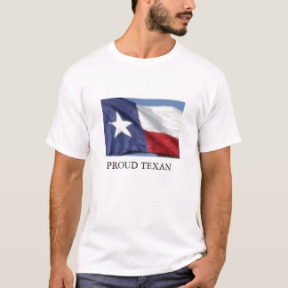 TEXAS FLAG, PROUD TEXAN T-Shirt