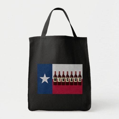 Texas Flag Wineaux Wine Bottles Grocery Tote Bag