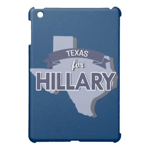 TEXAS FOR HILLARY COVER FOR THE iPad MINI