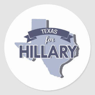 TEXAS FOR HILLARY -.png Classic Round Sticker