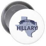 TEXAS FOR HILLARY -.png Pinback Button