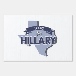 TEXAS FOR HILLARY -.png Sign