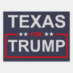 Texas for Trump Sign