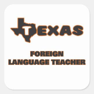 Texas Foreign Language Teacher Square Sticker