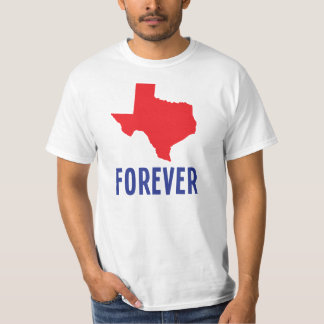 Texas Forever Tee Shirt