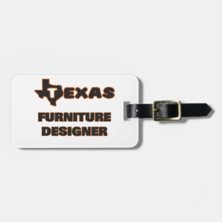 Texas Furniture Designer Luggage Tag