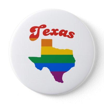 TEXAS GAY PRIDE BUTTONS by gay_pride. LGBTshirts.com - Gay Humor, ...