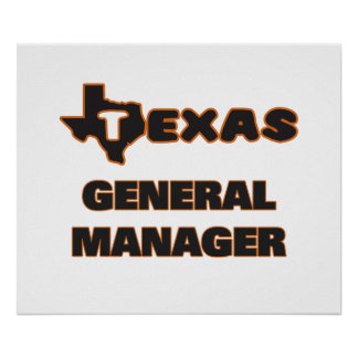 Texas General Manager Poster