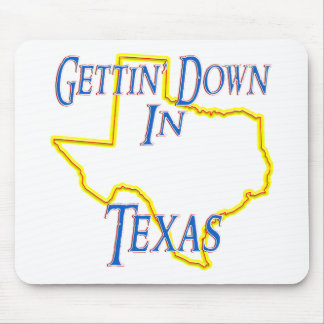 Texas - Gettin' Down Mouse Pad