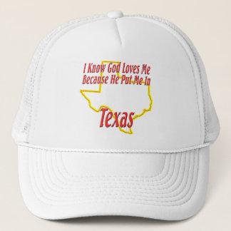 Texas - God Loves Me Trucker Hat