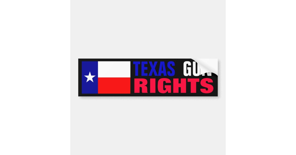 Texas gun rights bumper sticker zazzle com