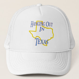 Texas - Hanging Out Trucker Hat