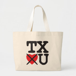 Texas Hates You Large Tote Bag