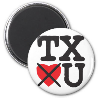 Texas Hates You Magnet