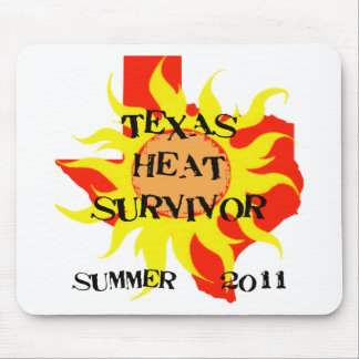 TEXAS HEAT SURVIVOR MOUSEPAD