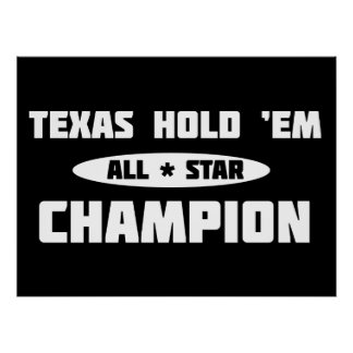 Texas Hold 'Em Champion Posters