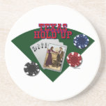 Texas Hold'em or is it Hold'up? Drink Coasters