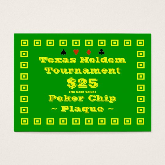 Texas Holdem Poker Chip Plaque $25 (100ct) Business Card