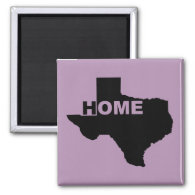 Texas Home Away From Home Fridge Magnets